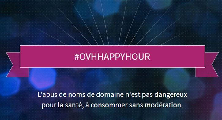 OVH France Happy Hour